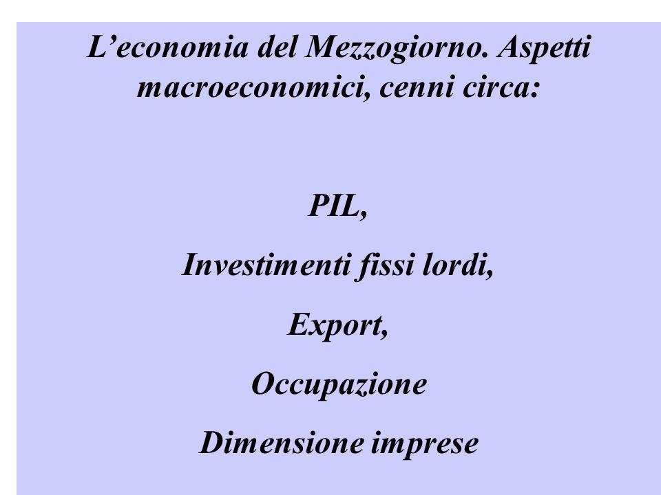 L'economia del Mezzogiorno. Aspetti macroeconomici, cenni circa: