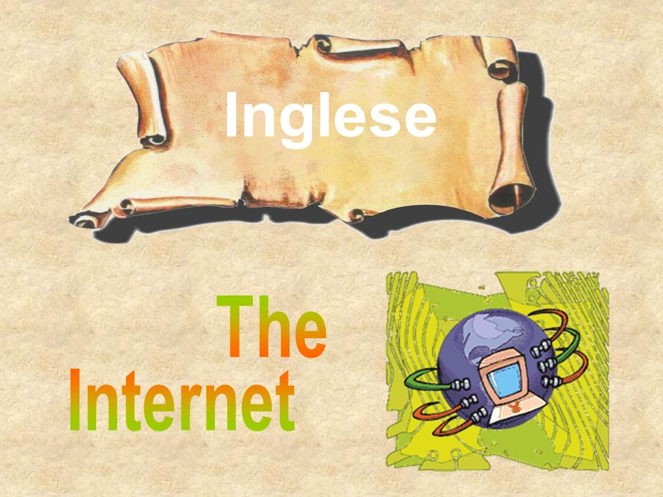 Inglese The Internet