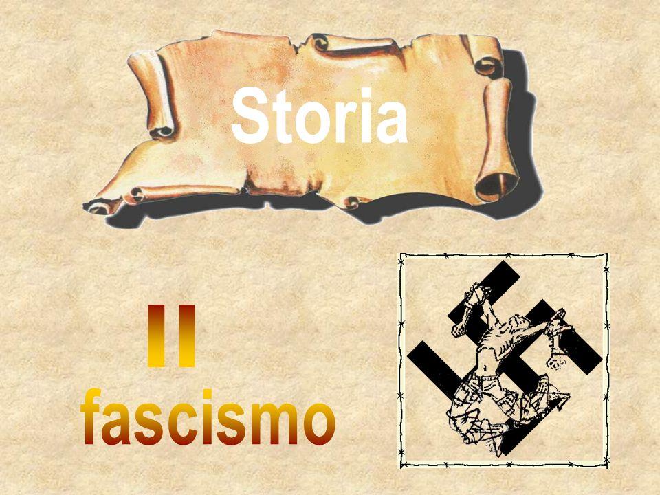 Storia Il fascismo