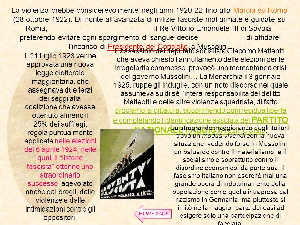 La violenza crebbe considerevolmente negli anni 1920-22 fino alla Marcia su Roma (28 ottobre 1922). Di fronte all'avanzata di milizie fasciste mal armate e guidate su Roma, il Re Vittorio Emanuele III di Savoia, preferendo evitare ogni spargimento di sangue decise di affidare l'incarico di Presidente del Consiglio a Mussolini.