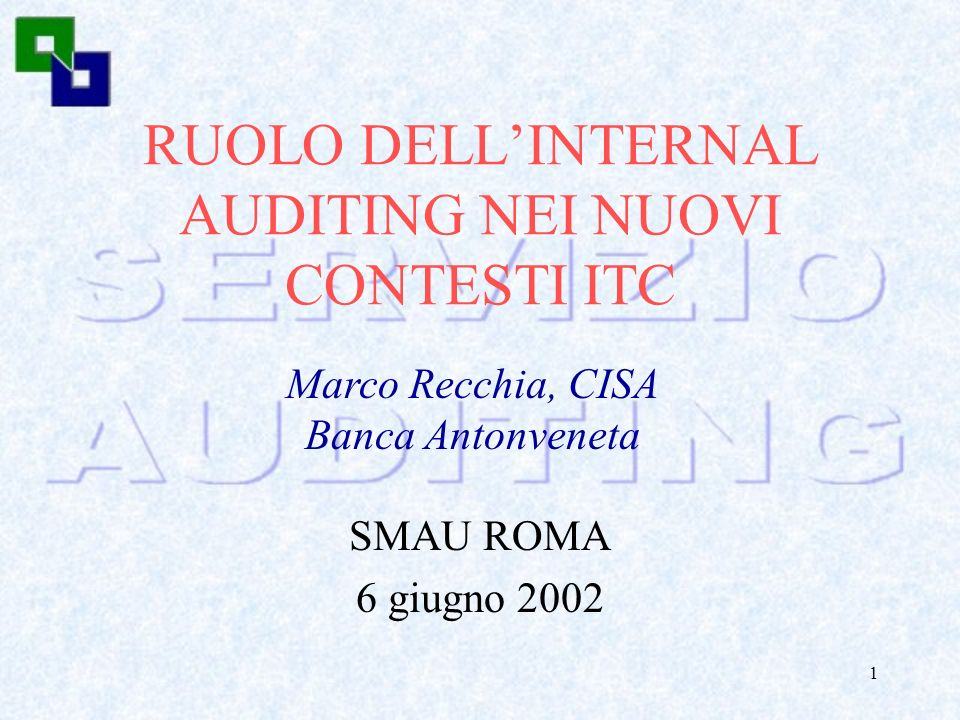 RUOLO DELL'INTERNAL AUDITING NEI NUOVI CONTESTI ITC