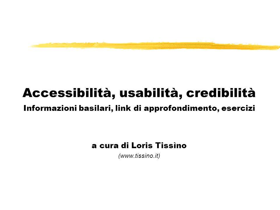 Accessibilità, usabilità, credibilità