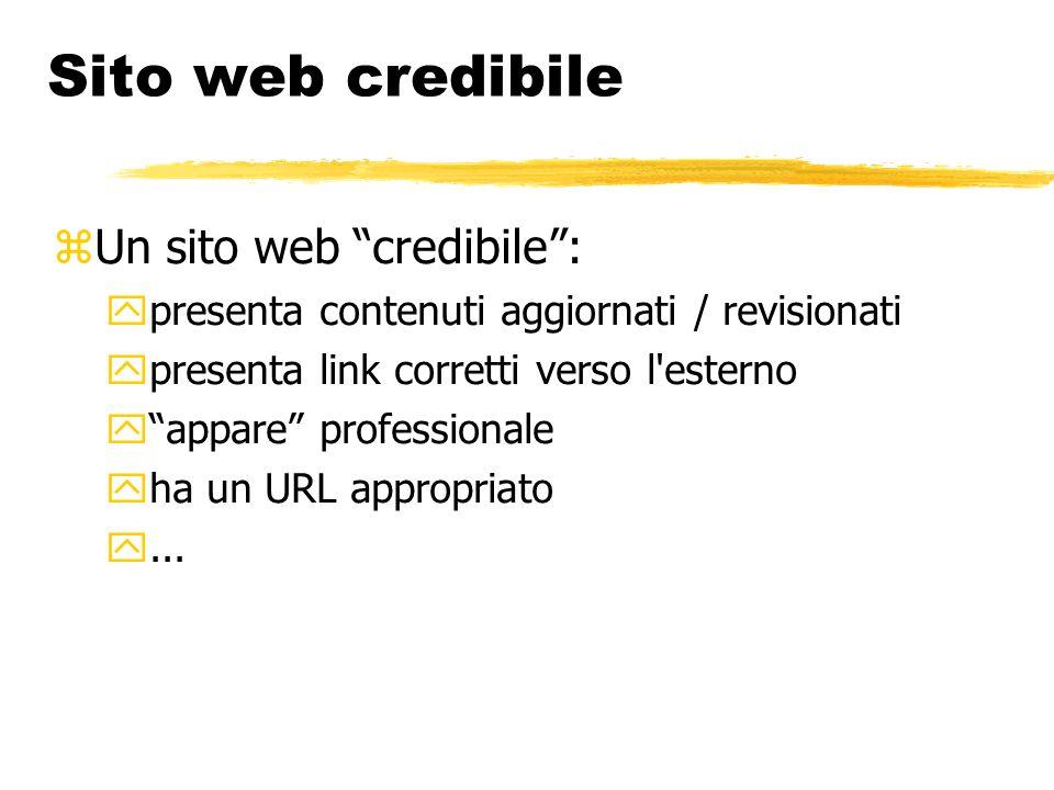 Sito web credibile Un sito web credibile :