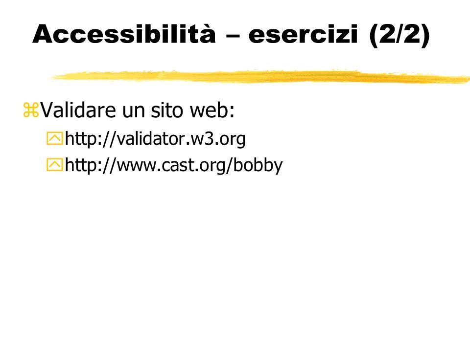 Accessibilità – esercizi (2/2)