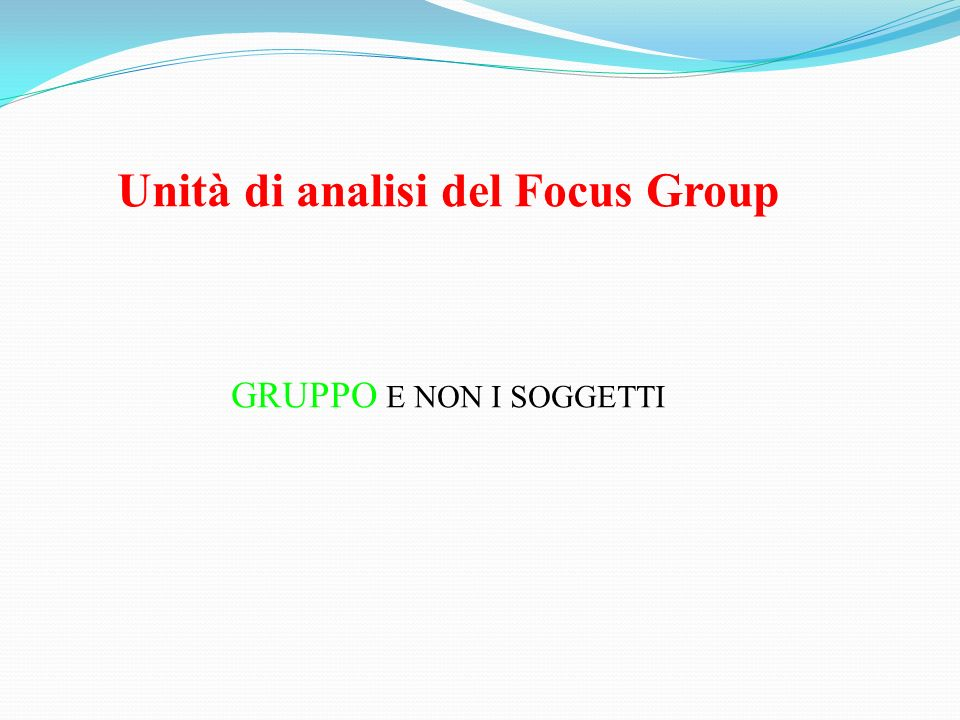 Unità di analisi del Focus Group