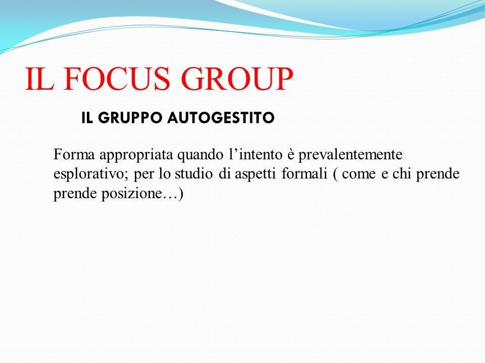 IL FOCUS GROUP IL GRUPPO AUTOGESTITO