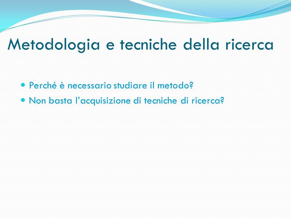 Metodologia e tecniche della ricerca