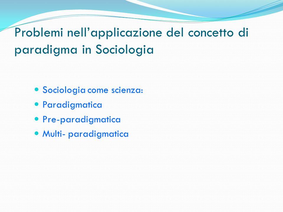 Problemi nell'applicazione del concetto di paradigma in Sociologia