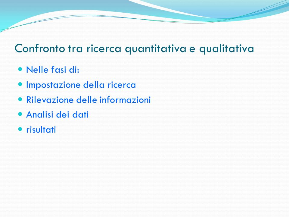 Confronto tra ricerca quantitativa e qualitativa
