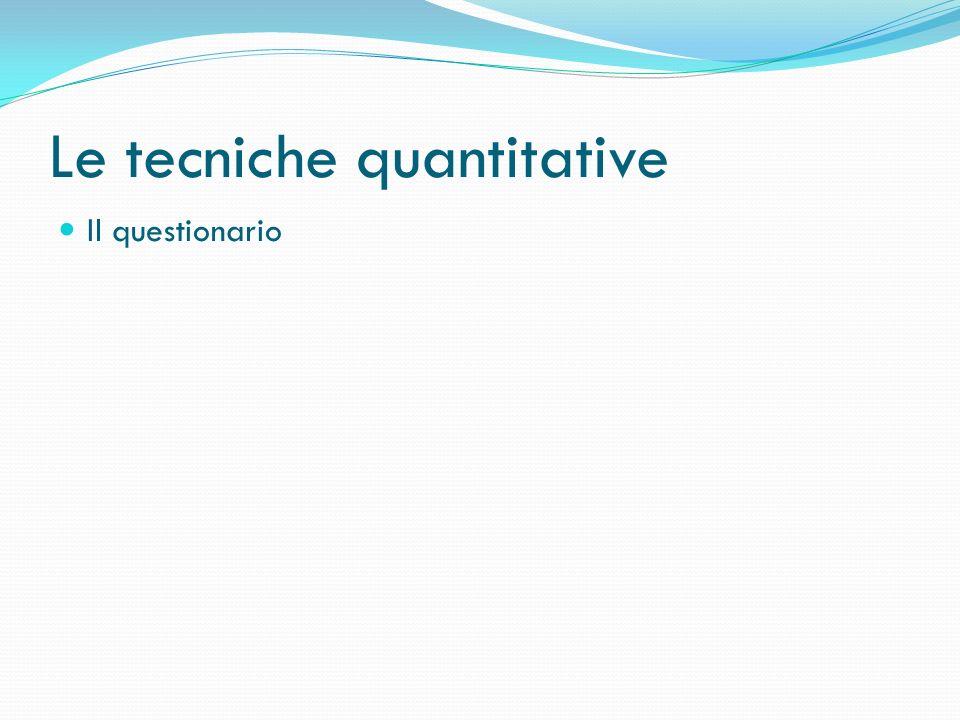 Le tecniche quantitative