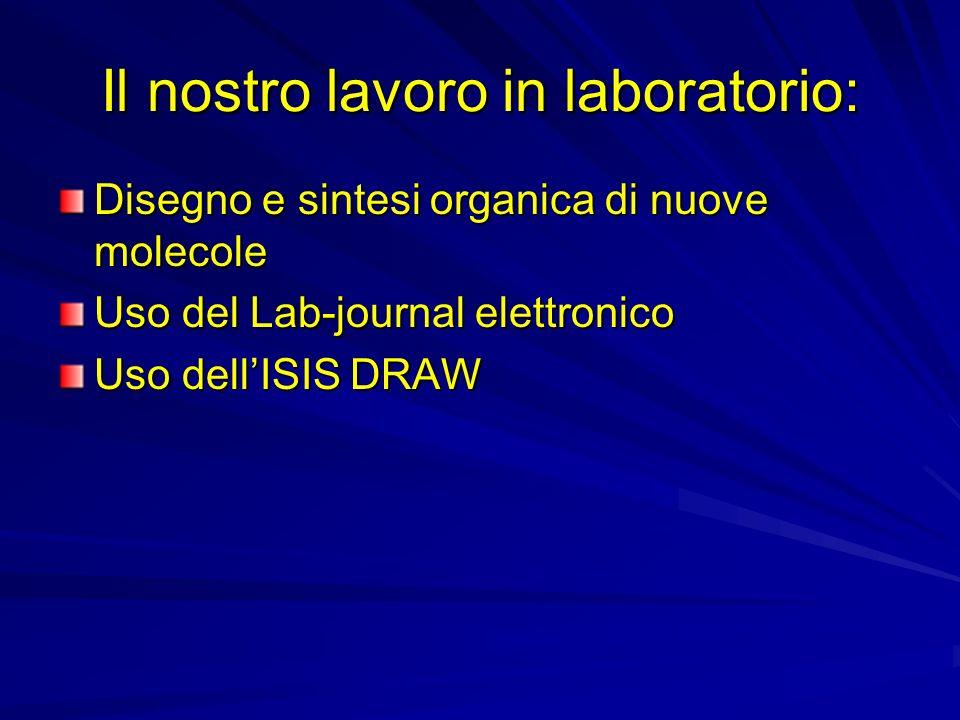 Il nostro lavoro in laboratorio: