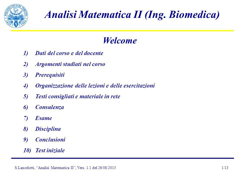 Welcome Dati del corso e del docente Argomenti studiati nel corso