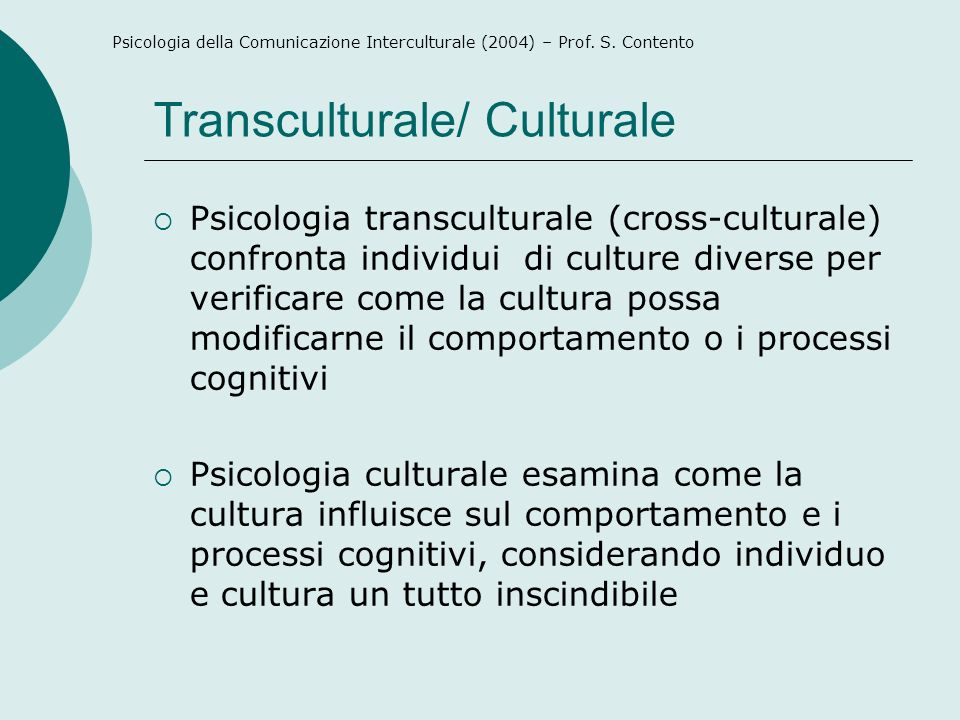 Transculturale/ Culturale