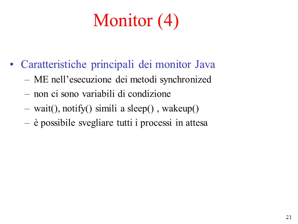Monitor (4) Caratteristiche principali dei monitor Java