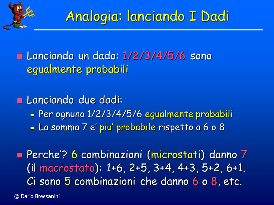 Analogia: lanciando I Dadi