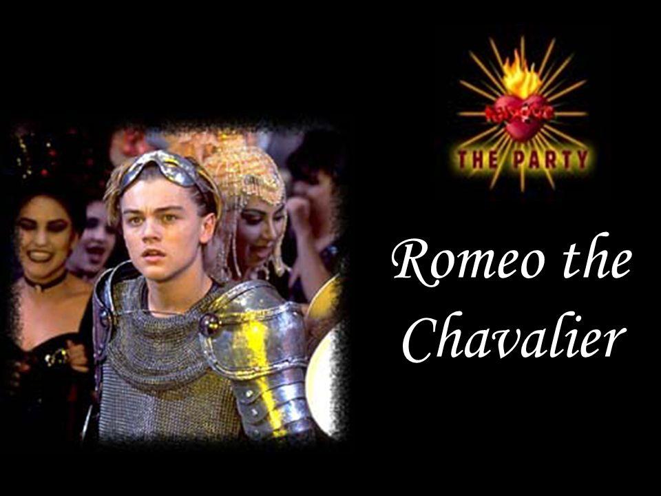 Romeo the Chavalier
