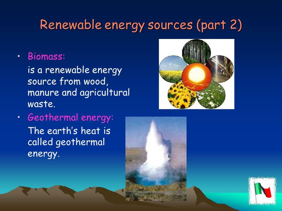 Renewable energy sources (part 2)