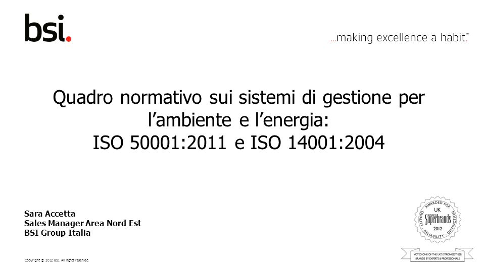 Sara Accetta Sales Manager Area Nord Est BSI Group Italia