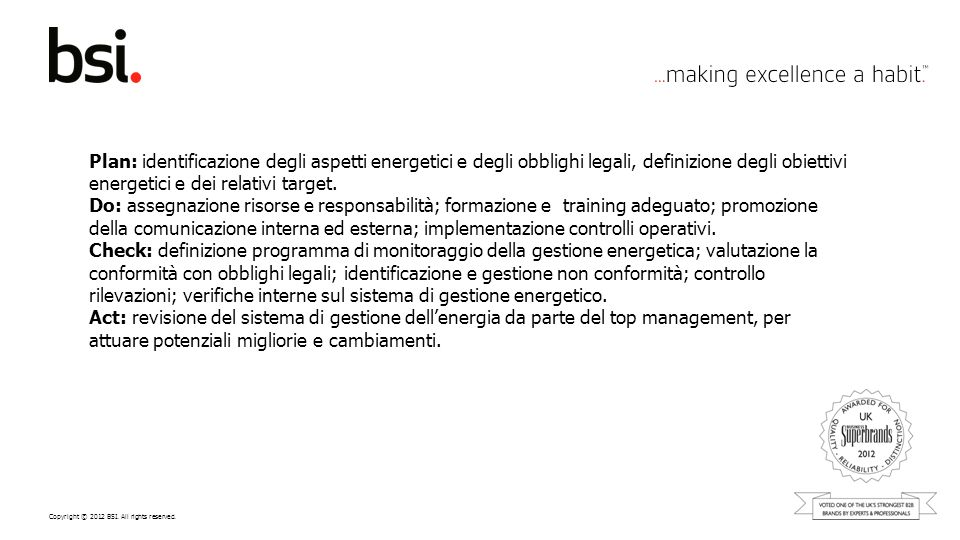 Plan: identificazione degli aspetti energetici e degli obblighi legali, definizione degli obiettivi energetici e dei relativi target.