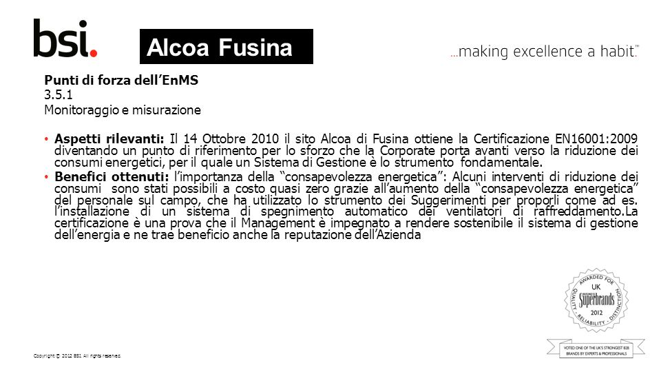 Alcoa Fusina Punti di forza dell'EnMS 3.5.1 Monitoraggio e misurazione