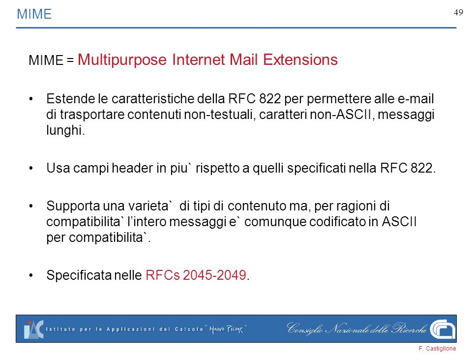 MIME = Multipurpose Internet Mail Extensions