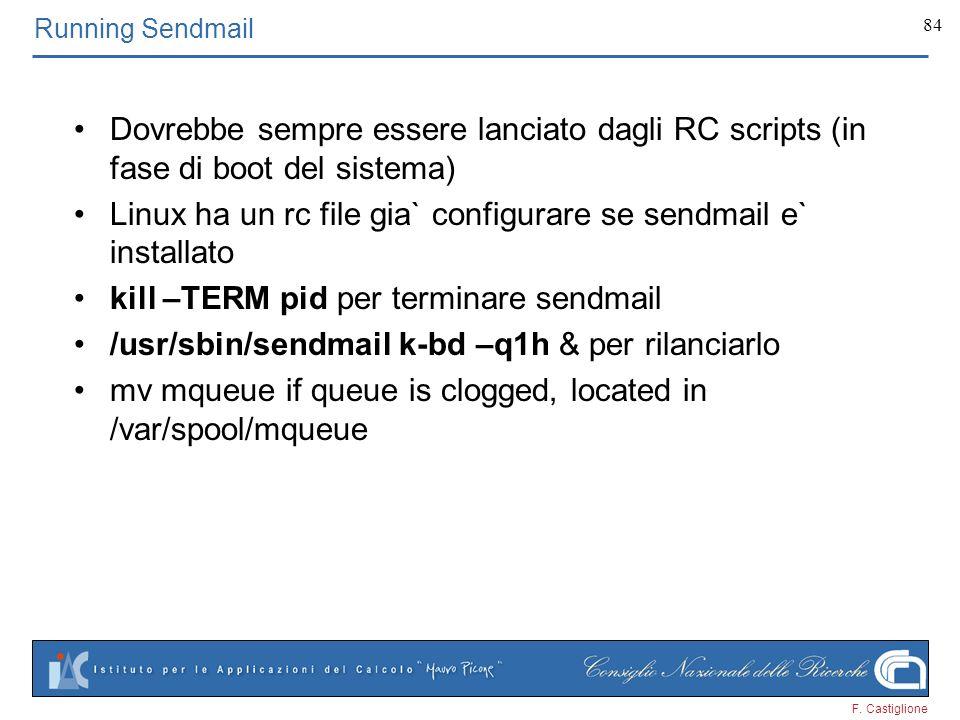 Linux ha un rc file gia` configurare se sendmail e` installato