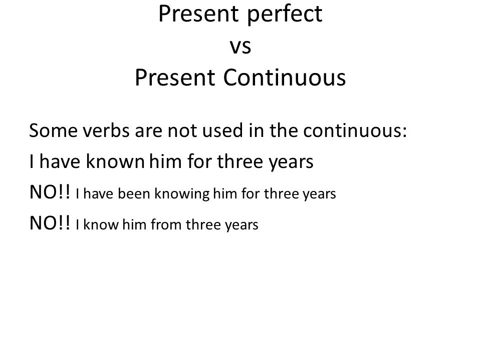 Present perfect vs Present Continuous