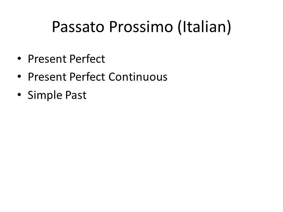 Passato Prossimo (Italian)