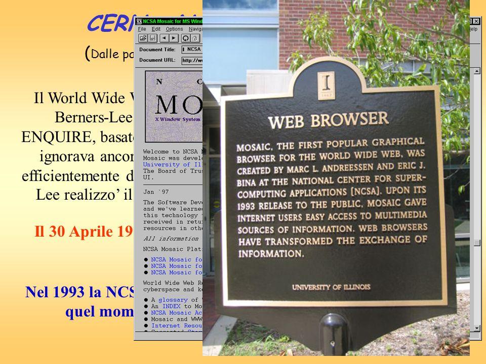 CERN e NCSA creano il Web