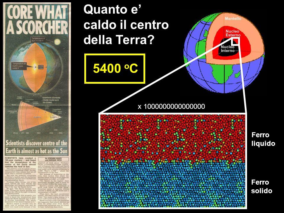Quanto e' caldo il centro della Terra