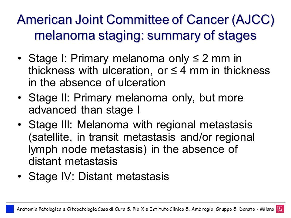 American Joint Committee of Cancer (AJCC) melanoma staging: summary of stages