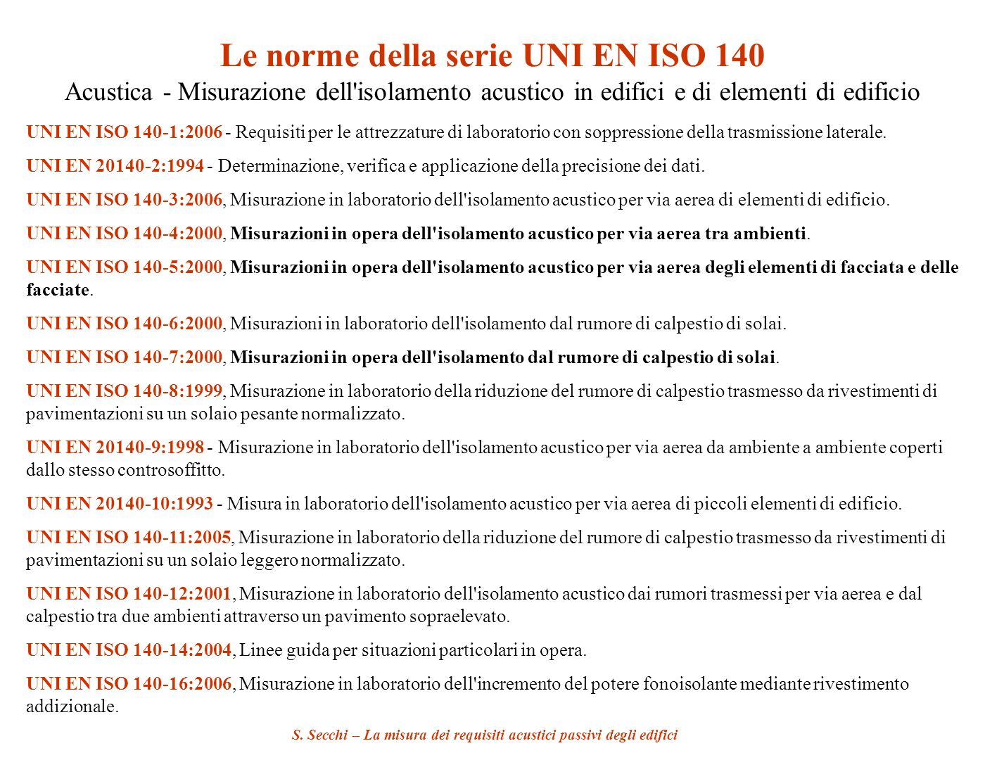 Le norme della serie UNI EN ISO 140