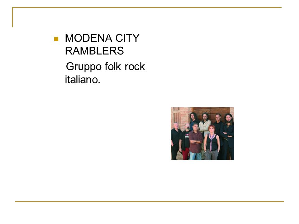 MODENA CITY RAMBLERS Gruppo folk rock italiano.