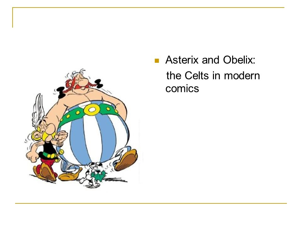 Asterix and Obelix: the Celts in modern comics