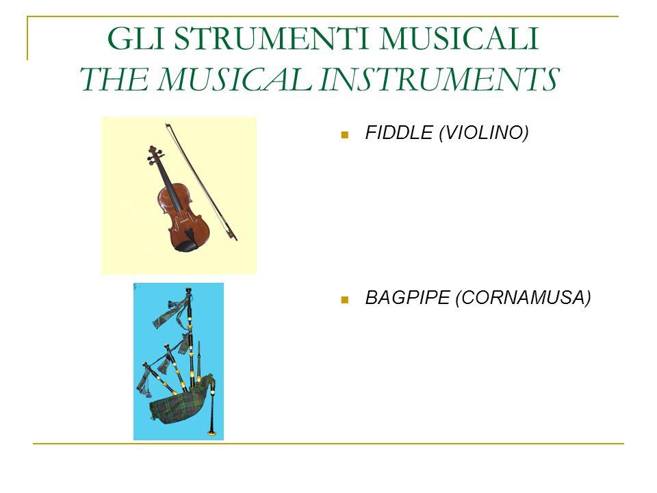 GLI STRUMENTI MUSICALI THE MUSICAL INSTRUMENTS