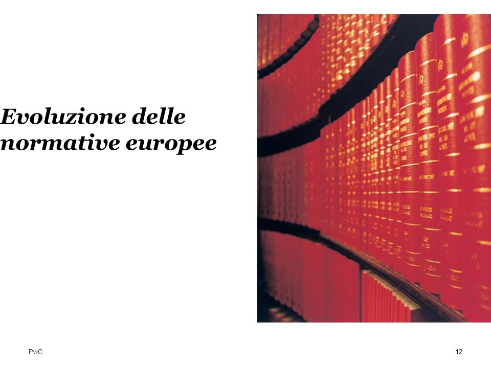 Evoluzione delle normative europee