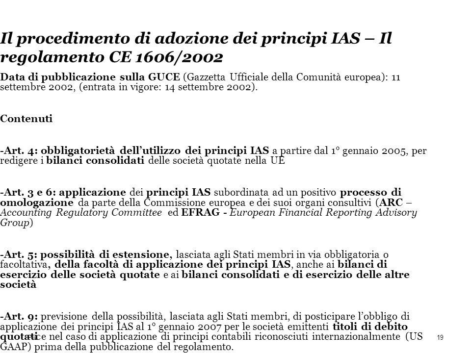 Il procedimento di adozione dei principi IAS – Il regolamento CE 1606/2002