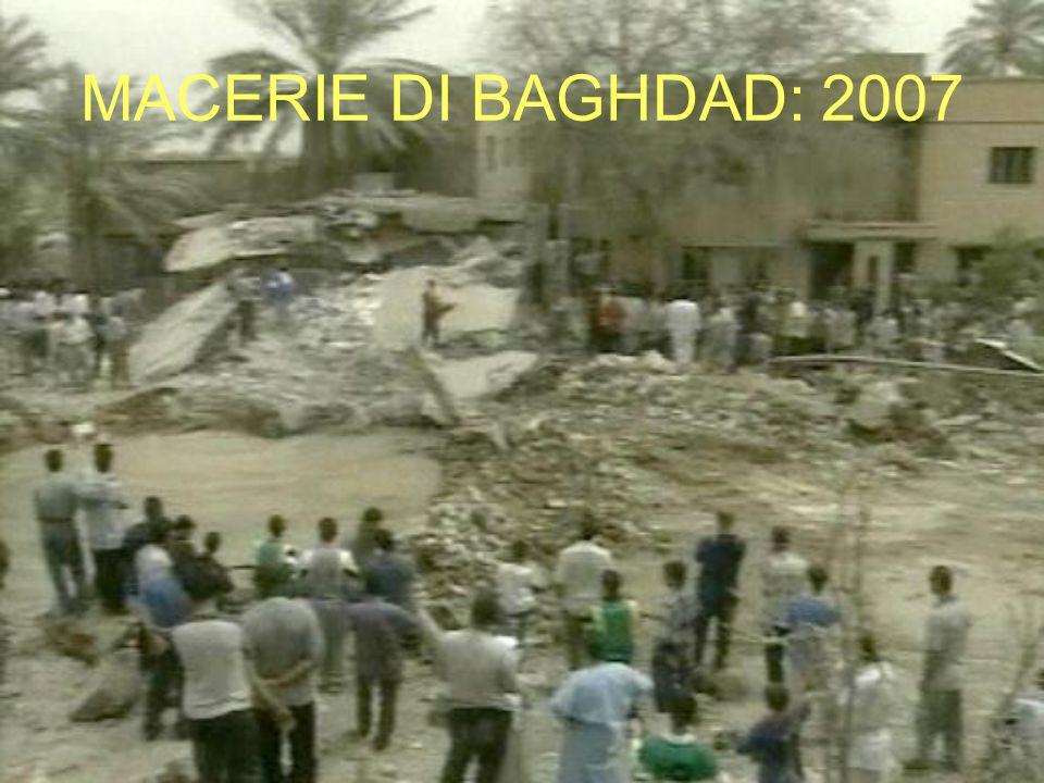 MACERIE DI BAGHDAD: 2007
