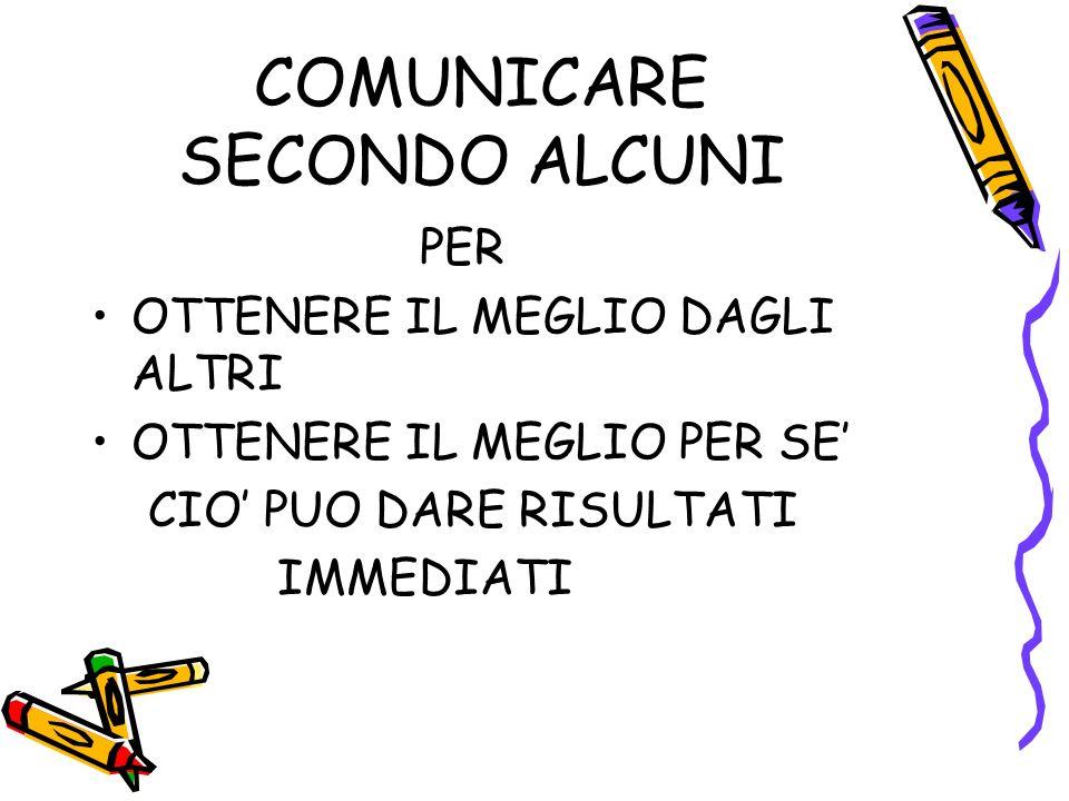 COMUNICARE SECONDO ALCUNI