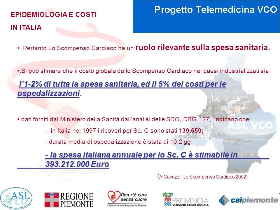 EPIDEMIOLOGIA E COSTI IN ITALIA