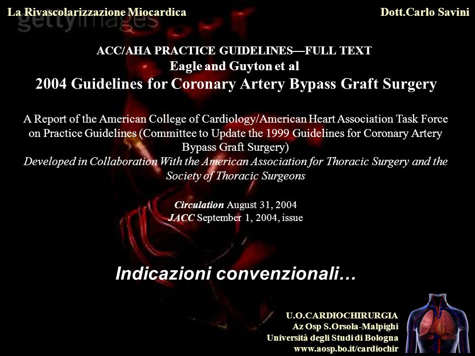 2004 Guidelines for Coronary Artery Bypass Graft Surgery