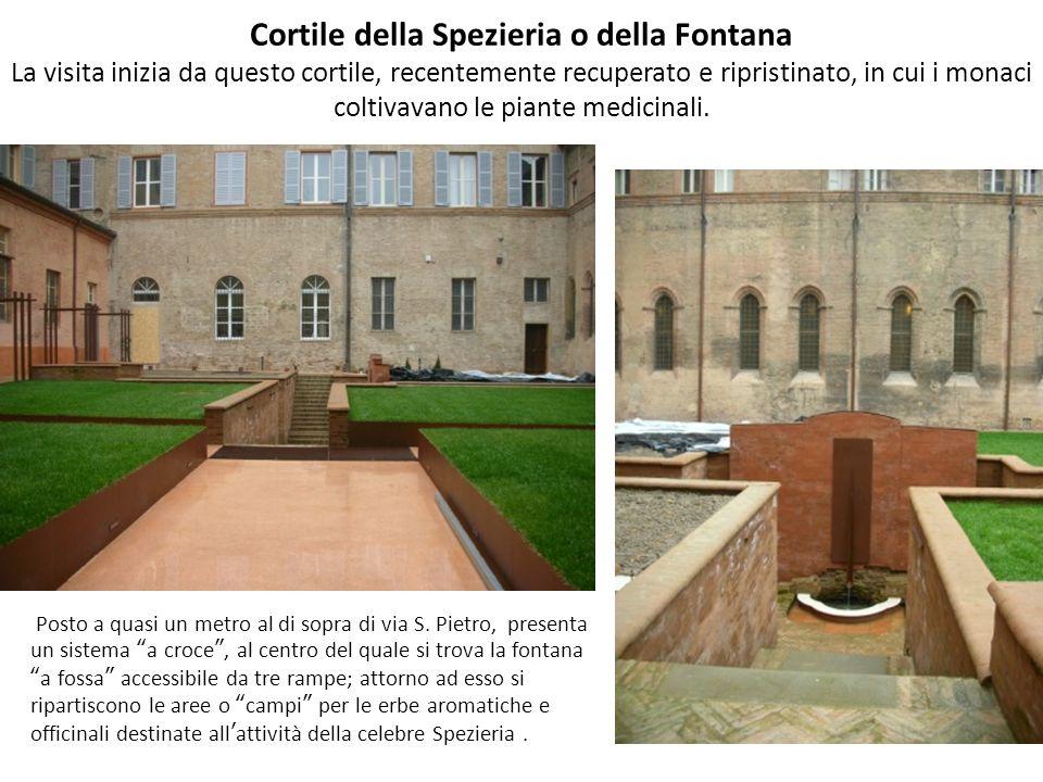 Cortile della Spezieria o della Fontana La visita inizia da questo cortile, recentemente recuperato e ripristinato, in cui i monaci coltivavano le piante medicinali.