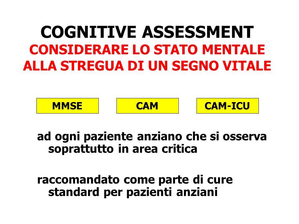 COGNITIVE ASSESSMENT CONSIDERARE LO STATO MENTALE ALLA STREGUA DI UN SEGNO VITALE