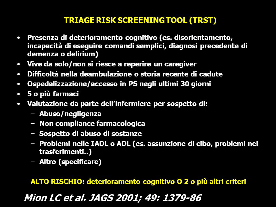 TRIAGE RISK SCREENING TOOL (TRST)
