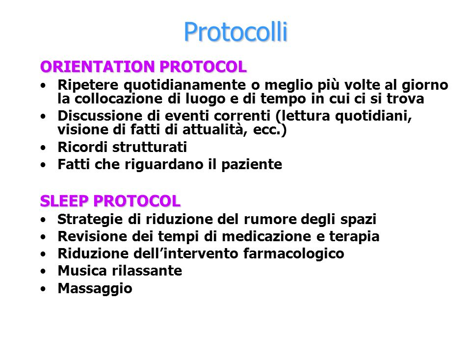 Protocolli ORIENTATION PROTOCOL SLEEP PROTOCOL
