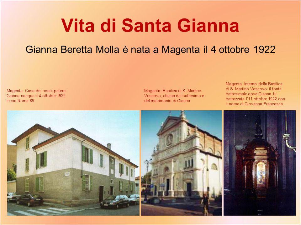 Gianna Beretta Molla è nata a Magenta il 4 ottobre 1922
