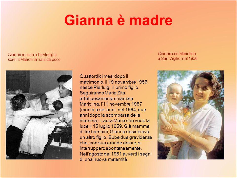 Gianna è madre Gianna mostra a Pierluigi la sorella Mariolina nata da poco. Gianna con Mariolina a San Vigilio, nel 1956.