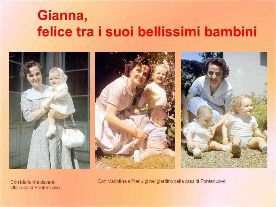 Gianna, felice tra i suoi bellissimi bambini