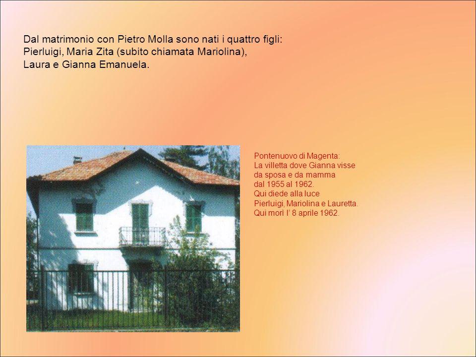 Dal matrimonio con Pietro Molla sono nati i quattro figli: