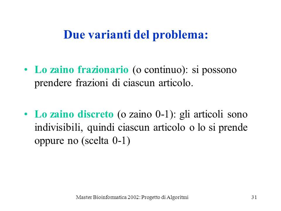 Due varianti del problema: